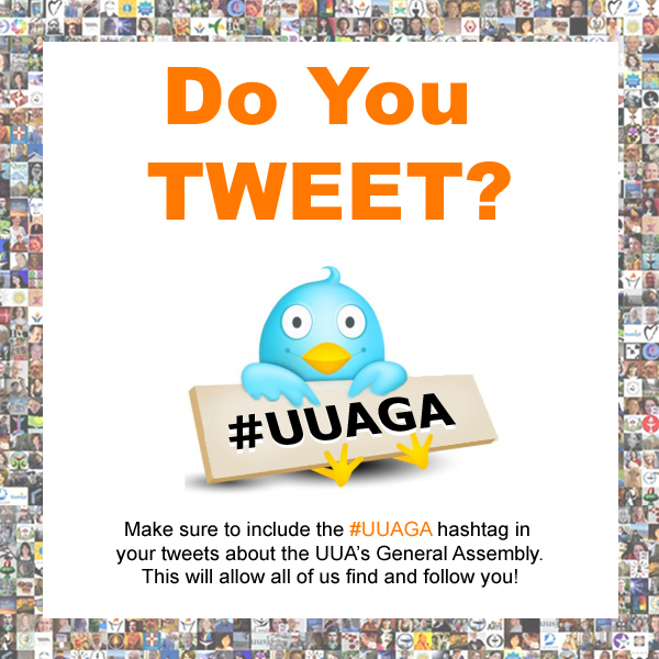Start Tweeting at #UUAGA in 3 Easy Steps