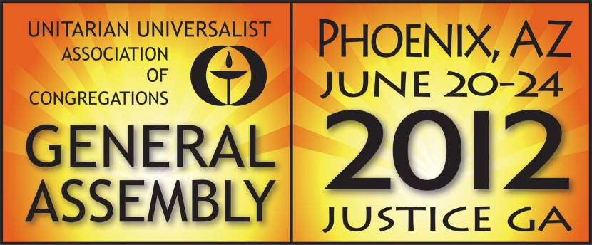 Follow me and the UU World at the UUA's 2012 GeneralAssembly